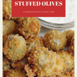 Deep Fried Blue Cheese Olives