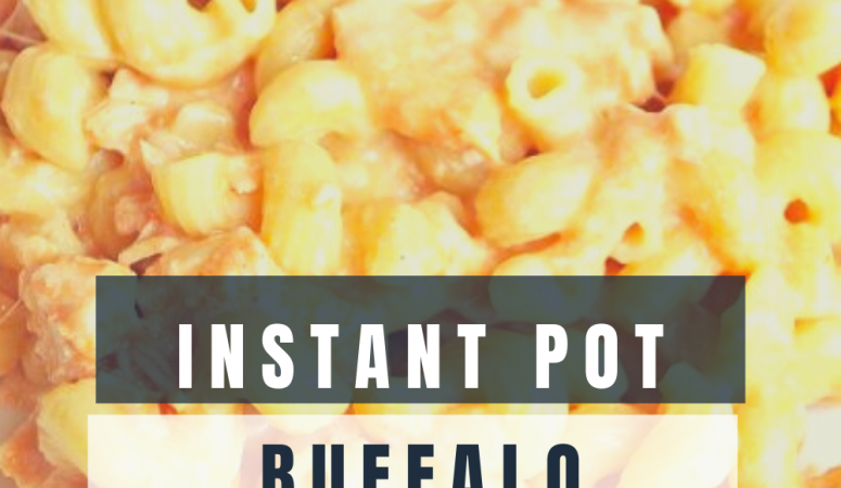 Instant Pot Buffalo Chicken Macaroni and Cheese