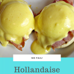 No Fail Hollandaise Sauce