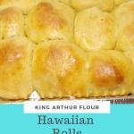 King Arthur Flour's Hawaiian Rolls
