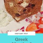 Instant Pot Greek Meatloaf